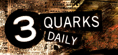 Three Quarks Daily